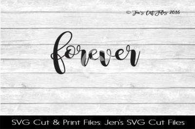 Forever SVG Cut File