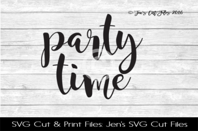 Party Time SVG Cut File