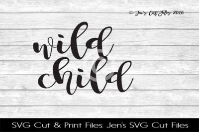 Wild Child SVG Cut File