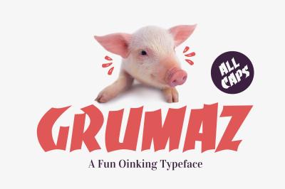 Grumaz - A Free Oinking Display Font