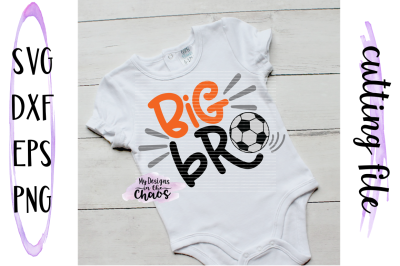 Soccer SVG | Big Bro Soccer | Big Brother SVG | SIlhouette | Cricut