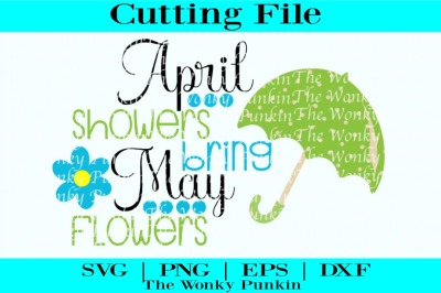 April Showers Bring May Flowers, Svg File