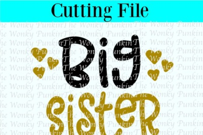 Big Sister , Svg Cut File