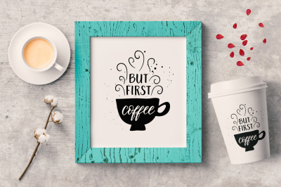 But first coffee Hand drawn calligraphy poster