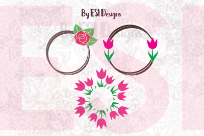 Rose and Tulip Circle Monogram Frame Designs | SVG,DXF,EPS and PNG