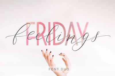 Friday feelings. Font duo.