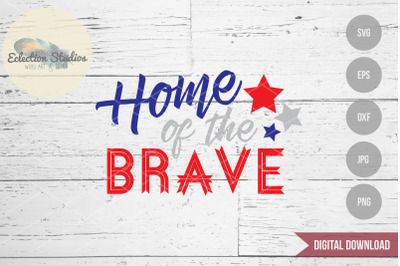Home of the Brave SVG