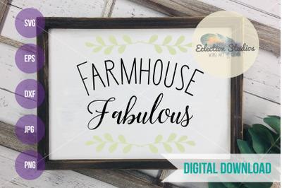 Farmhouse Fabulous SVG