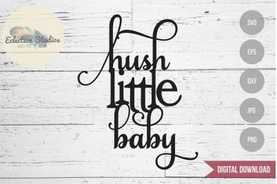 Hush Little Baby Cake Topper SVG