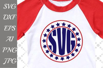4th of July Monogram Svg