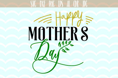 Happy Mother's Day, phrases optimism, positive SVG