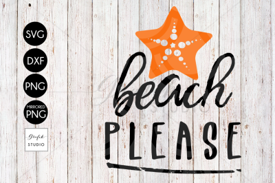 Beach Please SVG File, DXF File, PNG File