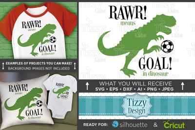 Dinosaur SVG - RAWR Means Goal In Dinosaur Svg - Soccer Dinosaur 3023