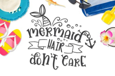 Mermaid Hair Don't Care SVG DXF PNG EPS