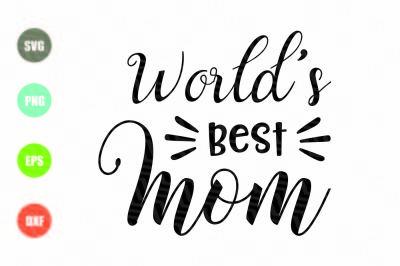 World's Best Mom SVG