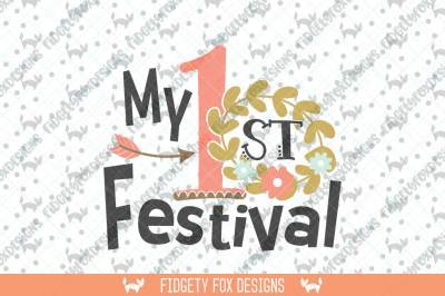 Festival svg, Arrow svg, Flower Crown svg, My first Festival design