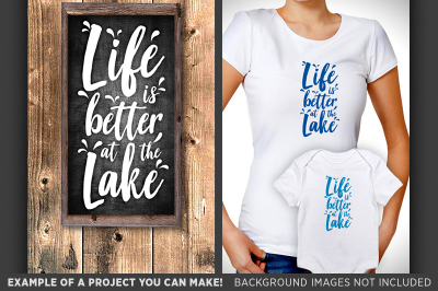 Life is Better at the Lake  SVG - Camping Decor SVG - 660