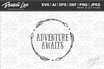 Adventure Awaits SVG Cut Files