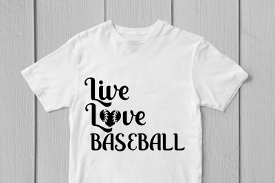 Live Love Baseball - Svg Cut File