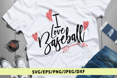 I Love Baseball - Svg Cut File