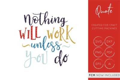 Nothing will work unless you do svg cut file, fcm cut file