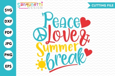 Peace Love Summer Break SVG, Summer svg, School SVG, summer break