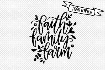 Faith family farm svg cut file, farmlife svg