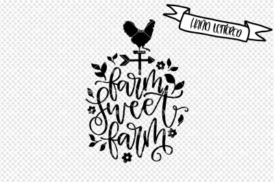 Farm sweet farm svg cut file, farmhouse decor svg