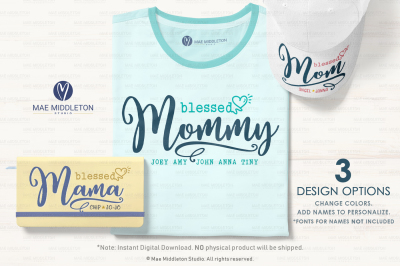 Blessed Mom, Mommy, Mama,  printables, svg files