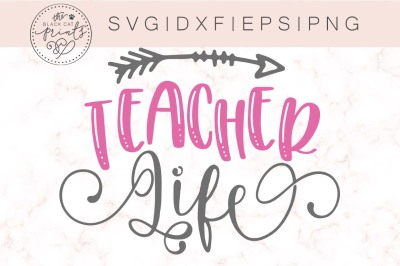 Teacher Life SVG DXF PNG EPS