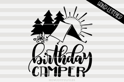 Birthday camper - SVG - PDF - DXF - hand drawn lettered cut file