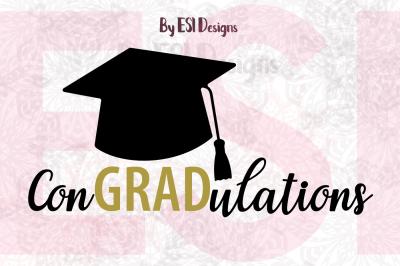 ConGRADulations Graduation Quote and Cap Design | SVG,DXF,EPS & PNG