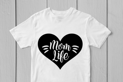 Mom Life - Svg Cut File