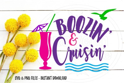 Boozin' & Cruisin' Drinking Cruise SVG SVG Print Cut Image Files Came