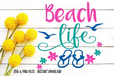 Beach Life SVG PNG Image For Cutting Machines Cricut Cameo Brother DIY