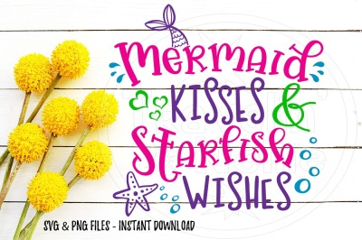 Mermaid Kisses Starfish Wishes SVG PNG Image For Cutting Machines