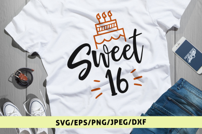 Sweet 16 - Birthday Svg Cut FIle