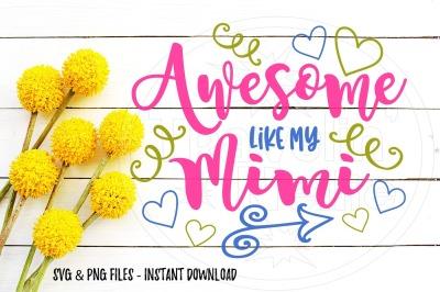 Awesome Like My Mimi SVG Print Cut Image Files Cameo Cricut