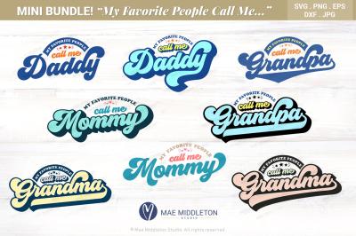 MiniBundle! My Fave People Call Me: Grandpa, Daddy, Grandma, Mommy