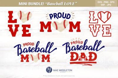 Mini Bundle Baseball LOVE, Baseball Mom, Baseball Dad svg, printables