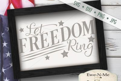 Let Freedom Ring SVG