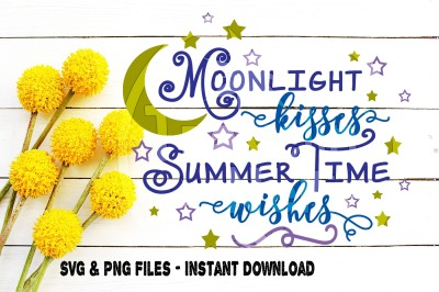 Moonlight Kisses Summer Time Wishes SVG Print Cut Image Files Cameo Cr