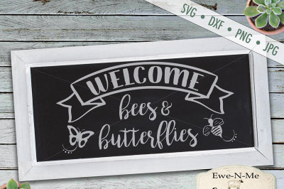 Welcome Bees & Butterflies SVG