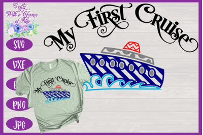 Cruise SVG | My 1st Cruise SVG | Cruise Shirt SVG