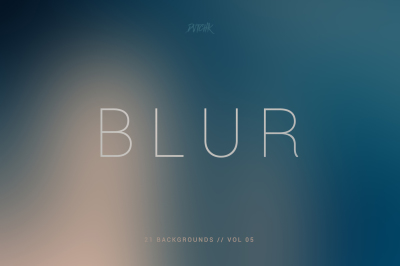 Blur | Smooth Backgrounds | Vol. 05
