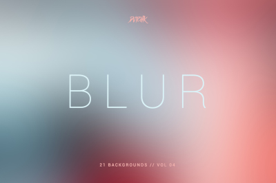Blur | Smooth Backgrounds | Vol. 04