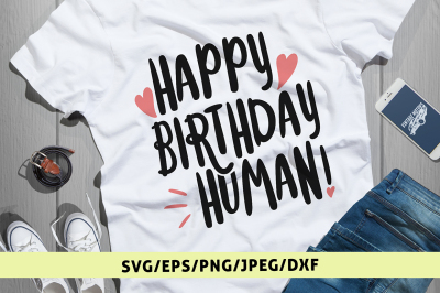 Happy Birthday Human Svg Cut File