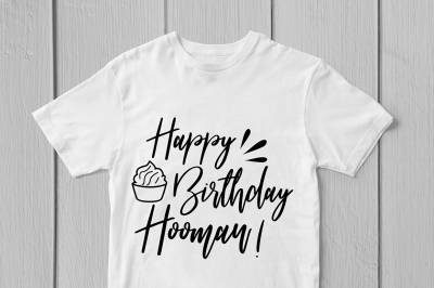 Happy Birthday Hooman Birthday Svg Cut File
