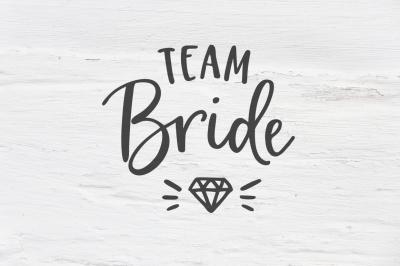 Team Bride wedding SVG, EPS, PNG, DXF