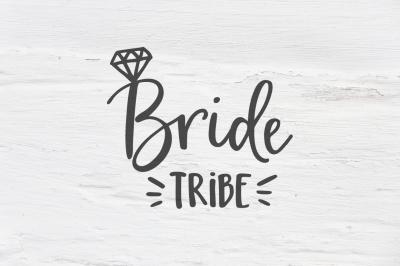 Bride tribe wedding SVG, EPS, PNG, DXF